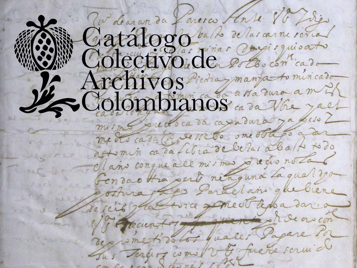 New Additions to the Collective Catalog of Colombian Archives